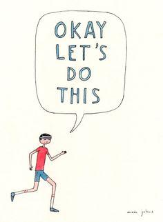 Let's Do This! #gorun #runningmotivation #getupandrun