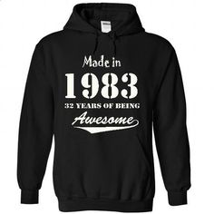 MADE IN 1983 - 32 years of being awesome ! - #tee trinken #disney sweater. CHECK PRICE => https://www.sunfrog.com/Funny/zxccc83-3491-Black-26458996-Hoodie.html?68278