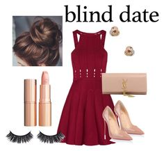 """""""Blind date"""" by candicegeorge on Polyvore featuring Cushnie Et Ochs, Christian Louboutin, Yves Saint Laurent, Nephora and Charlotte Tilbury"""
