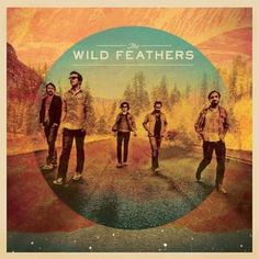 The Wild Feathers, The Wild Feathers 2013
