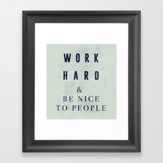 WORK HARD Framed Art Prints, Fine Art Prints, Make Ready, Work Hard, Woods, Hardware, Gallery, Cover, Face