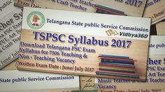 TSPSC Syllabus 2017 for 7306 TGT post. Download Telangana State Public Service Commission Exam Pattern 2017 PDF from the given link.Visit: https://vidhya360.in/tspsc-syllabus/
