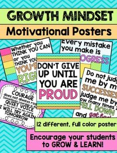 Growth Mindset Motivational PostersLooking for bright, uplifting posters to decorate your classroom with the purpose of encouraging your students to have a growth mindset and work for success? These posters are PERFECT for any grade classroom! Check out the preview to see ALL of the posters Included in this project:12 motivational growth mindset posters to print and display in your classroom.