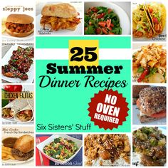 25 Summer Dinner Recipes from SixSistersStuff.com- no oven required! All these can be made without heating up your kitchen!