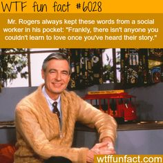 Roger facts - WTF fun facts Mr Rogers was the absolute best Fred Rogers, Faith In Humanity Restored, Wtf Fun Facts, Random Facts, Tom Hanks, The More You Know, Thought Provoking, In This World, Storytelling