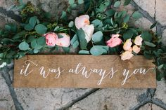 It+was+always+you+wood+sign+it+was+always+you+by+PaperandPineCo