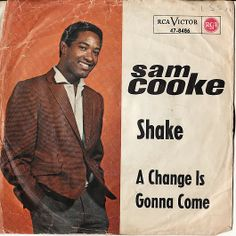 "'A Change Is Gonna Come', Sam Cooke records what would become an anthem for the civil rights movement. The song, written by Cooke, was released (as the B-side to ""Shake"") just days after the singer's death on December Sam Cooke Songs, 100 Hits, Cool Album Covers, Love Sam, 60s Music, Northern Soul, Sing To Me, Greatest Songs, Soul Music"