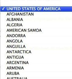 ALWAYS BEING AT THE TOP OF THE ALPHABETICAL LIST OF COUNTRIES. THAT'S AMERICAN AS HELL: | The 29 Most American Things That Have Ever Happened
