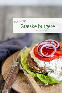 Græske burgere med tzatziki - lækker, nem og mættende mad - KETO/LCHF Lchf, Keto Burger, Tzatziki, Hot Dogs, Hamburger, Sandwiches, Recipies, Pasta, Healthy Recipes