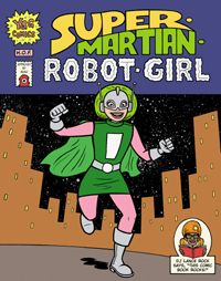super martian robot girl