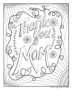 A personal favorite from my Etsy shop https://www.etsy.com/listing/278366458/mothers-day-coloring-page-thank-you-mom