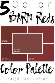 5 Color Barn Reds Color Palette — INDIGO EAST DESIGN Shed Paint Colours, Front Door Paint Colors, Exterior Paint Colors For House, Painted Front Doors, Paint Colors For Home, Red Kitchen Walls, Red Colour Palette, Colour Palettes, Color Red