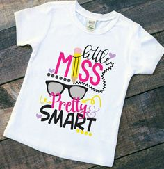 Back to School Outfits Little Miss Pretty and Smart TODDLER infant t-shirt bac - Kindergarten Shirt - Ideas of Kindergarten […] Kindergarten Shirts, Preschool Shirts, Vinyl Shirts, Tee Shirts, Shirts For Girls, Kids Shirts, First Day Of School, Middle School, School School