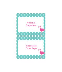 Free Printable Polka Dot Flamingo Dessert Table Labels from printablepartydecor.com
