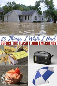 20 Things I Wish I Had Before the Flash Flood Emergency — While there is no way to know exactly how a natural disaster will impact your family or home, there are some ways to prepare for the day when SHTF. A lot of us live in coastal areas or inland flood plains, so flash flooding is a very real, and very dangerous thing.