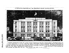This was the original rendering of Police Headquarters, featured in the Kansas City Star in 1925. The building wasn't constructed until 13 years later, and if you've seen it, you know it turned out significantly different from this drawing. We'll be celebrating its rededication after extensive renovations this November.