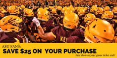 When you stop in with your game stub from the ASU game, you'll receive $25 off your purchase!