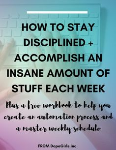 Instagram Marketing | How To Stay Disciplined + Accomplish An Insane Amount Of Stuff Each Week [ Plus a FREE workbook to help you create an automation process AND a master weekly schedule]...Click through for more!   Productivity Blogging Tips and Tricks Instagram Marketing Tips Entrepreneur Tips Social Media Tips