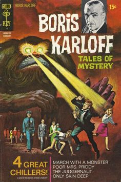 udhcmh:  Boris Karloff Tales of Mystery #33, September 1971. Boris Karloff Tales of Mystery was a long-running horror anthology title for Gold Key. Series started in 1963 and ran for 97 issues before wrapping in 1980.
