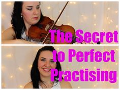 The SECRETS to PERFECT Violin Practise