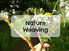 Nature Weaving, weav