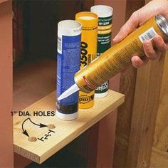 DIY Tip of the Day: Caulk Storage Shelf. Caulking tubes can be difficult to store—they fall over if you stand them on end, and roll away if you lay them flat. Drill 1-in. diameter holes 2 in. apart in a scrap of wood, and screw the shelf to a flat surface with space below. The weight of the caulk at the tip of the tube keeps it upright.