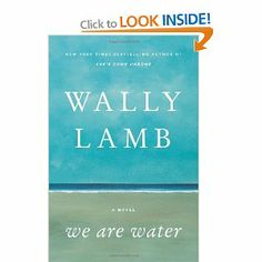 We Are Water - by Wally Lamb