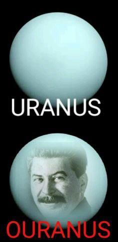 no way in hell Stalin will make myanus, theiranus.