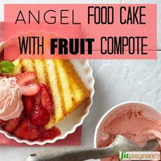 Recipe: Angel Food Cake with Fruit Compote ***This healthy snack option is as light as a cloud! Healthy Snack Options, Healthy Desserts, Healthy Pregnancy Snacks, Fruit Compote, Angel Food Cake, Hot Dog Buns, Sweet Tooth, Cloud, Deserts