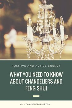 How does the ancient Chinese practice of feng shui apply when choosing and installing a chandelier? Feng Shui Tips, Fifth Element, Chandeliers, Need To Know, Lighting, Home Decor, Transitional Chandeliers, Decoration Home, Light Fixtures
