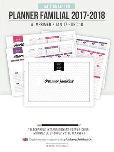 PLANNER FAMILIAL 2017 & 2018 | A Imprimer | Organiser votre vie de famille : Calendrier mensuel, notes, planning semaine, tâches...