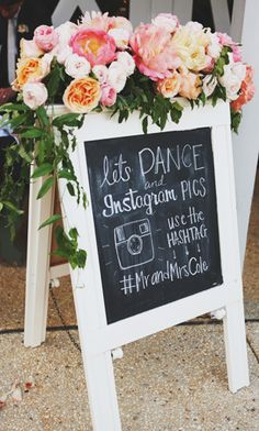 Love the idea of a little chalkboard Instagram sign for the wedding