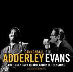 Cannonball Adderley & Bill Evans