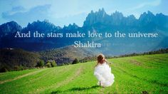 "Shakiras new song Empire! I love it! Made this:) ""and the stars make love to the universe"""
