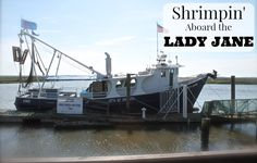 Shrimpin' Aboard the
