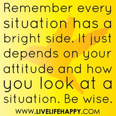 Every Situation Has a Bright Side