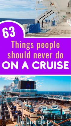 Avoid doing any of these things on a cruise ship vacation in 2021! If you want the best vacation experience possible, we share these insider cruise tips on what never to do on a cruise ship. #cruise #cruisetips