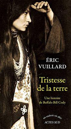 Tristesse de la terre par Eric Vuillard