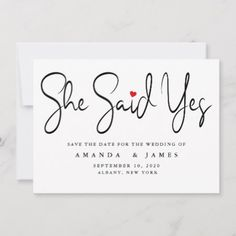 Shop She Said Yes Simple Minimalist Black Script Save The Date created by MSJ_DESIGNS. Personalize it with photos & text or purchase as is! Wedding Save The Dates, Save The Date Cards, Wedding Color Schemes, Wedding Colors, She Said, Name Writing, Good Cheer, Yes, Christmas Wedding
