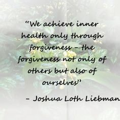 Lots of great inspirational quotes about forgiveness