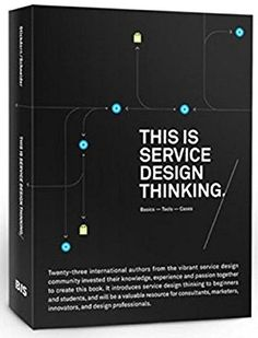 This Is Service Design Thinking: Paperback edition