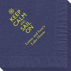Keep Calm and Sail On Napkins