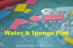 What a great idea - adding sponges to the pool this summer . . . @Maria Bridwell   Mia's Heart2Heart: Water & Sponge Play