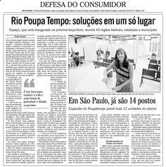 Poupatempo é lançado no Rio Inspirado no Poupatempo SP. Notícia no jornal O Globo em 5 de julho de 2009