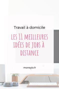 11 idées de jobs à domicile pour gagner de l'argent directement depuis votre canapé ! Job A Domicile, Jobs, Business Entrepreneur, Entrepreneurship, New Work, Budgeting, Writing, How To Plan, Blog