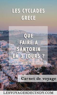 Que faire à Santorin en 3 jours ? #cyclades #grece #voyage #blog