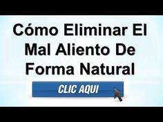 Cómo Eliminar El Mal Aliento De Forma Natural