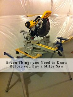 A must read before you buy a miter saw especially if you've never owned one.  #DIY