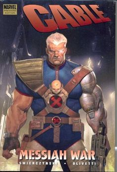 Cable, Vol. 1: Messiah War (v. 1) by Duane Swierczynski https://www.amazon.com/dp/0785132260/ref=cm_sw_r_pi_dp_cjVtxbDGARX04