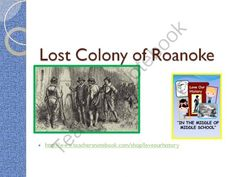 PowerPoint to go with the Lost Colony of Roanoke DBQ from Love Our History on TeachersNotebook.com (7 pages)